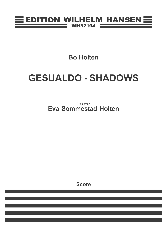 Bo Holten Eva Holten: Gesualdo - Shadows: Opera: Score
