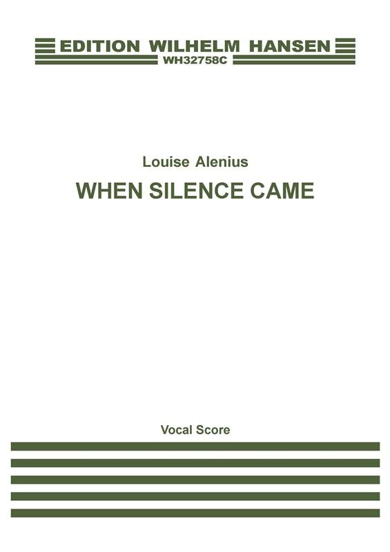 Louise Boserup Alenius: When Silence Came: Soprano & Countertenor: Vocal Score
