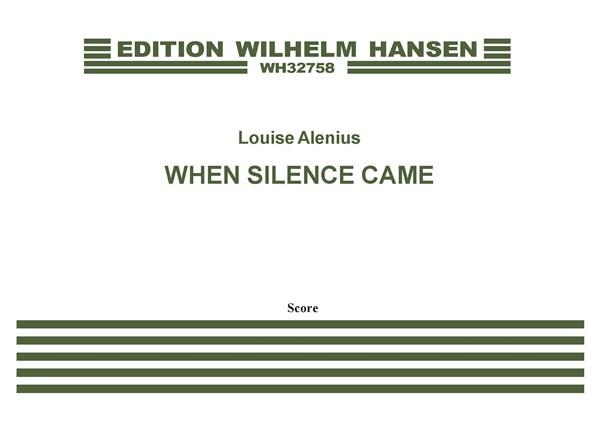 Louise Boserup Alenius: When Silence Came: Soprano & Countertenor: Score