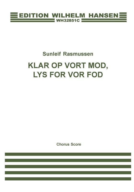 Sunleif Rasmussen: Klar Op Vort Mod  Lys For Vor Fod: SATB: Vocal Score