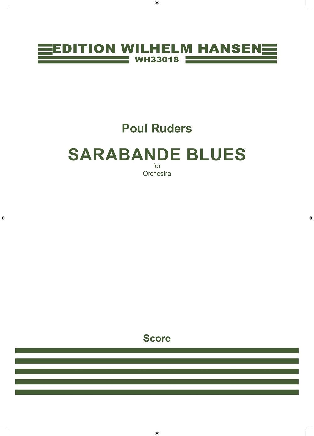 Poul Ruders: Sarabande Blues: Orchestra