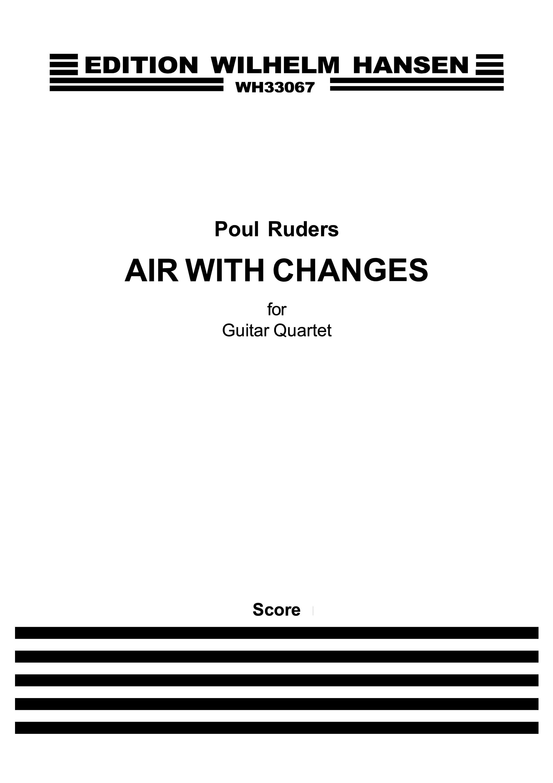 Poul Ruders: Air With Changes - For Guitar Quartet: Guitar Ensemble: Score and