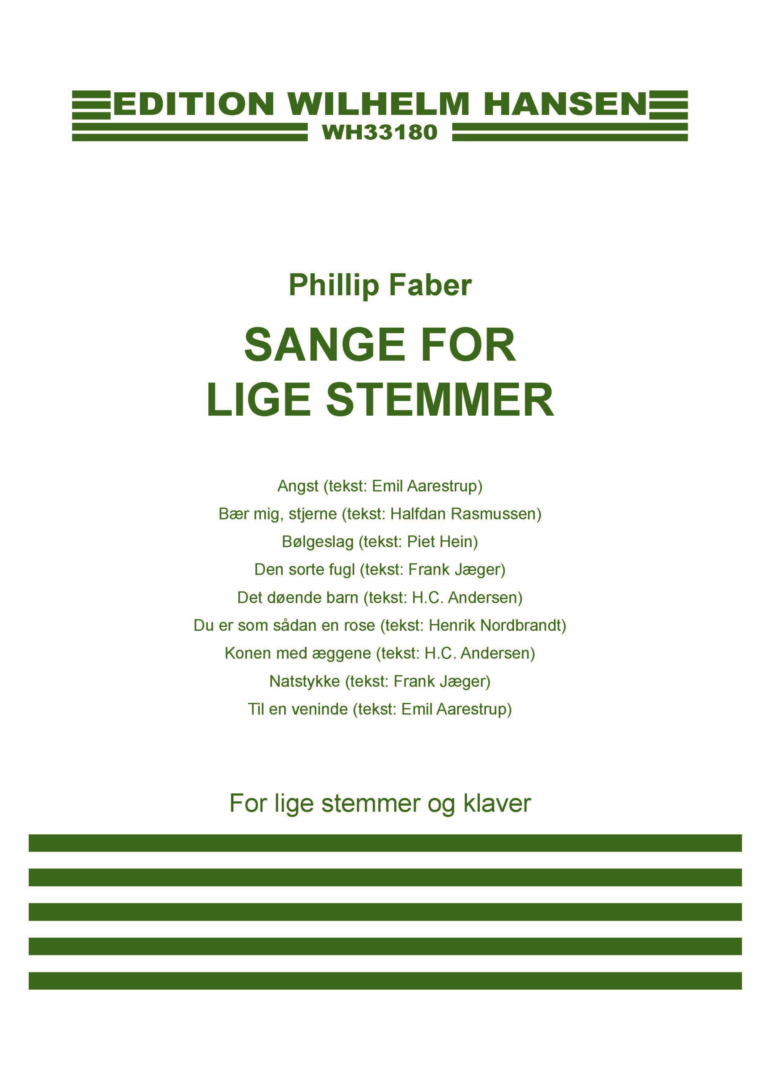 Phillip Faber: Sange For Lige Stemmer: Upper Voices and Accomp.: Score