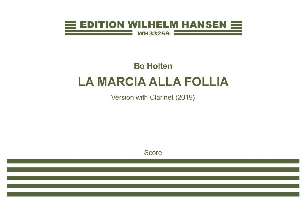 Bo Holten: La Marcia alla Follia (Score): Chamber Ensemble: Score