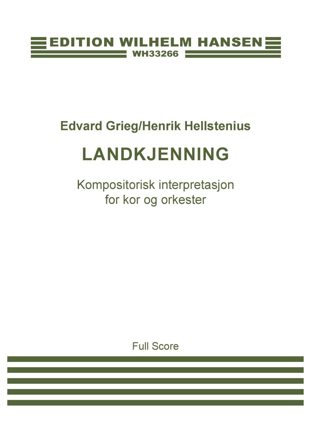 Henrik Hellstenius: Edvard Grieg: Landkjenning (Score): Orchestra: Score