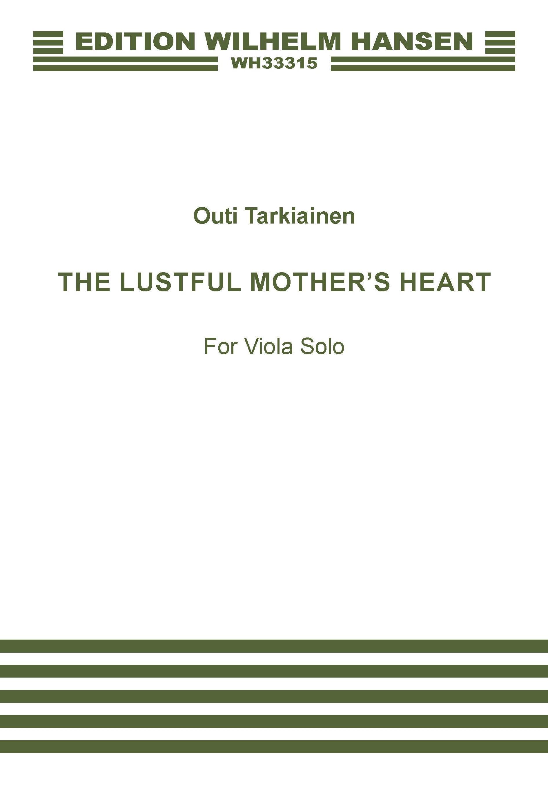 Outi Tarkiainen: The Lustful Mother's Heart: Viola: Instrumental Work