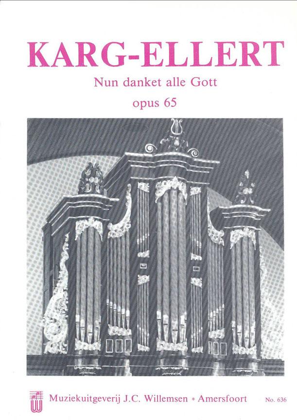 Sigfrid Karg-Elert: Nun Danket Alle Gott Opus 65: Organ: Instrumental Work