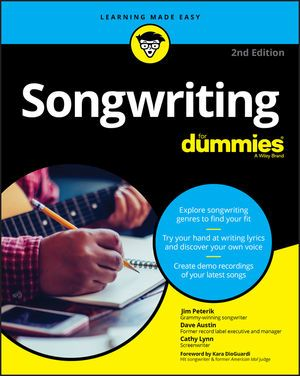Jim Peterik Dave Austin: Songwriting For Dummies - 2nd Edition: Reference