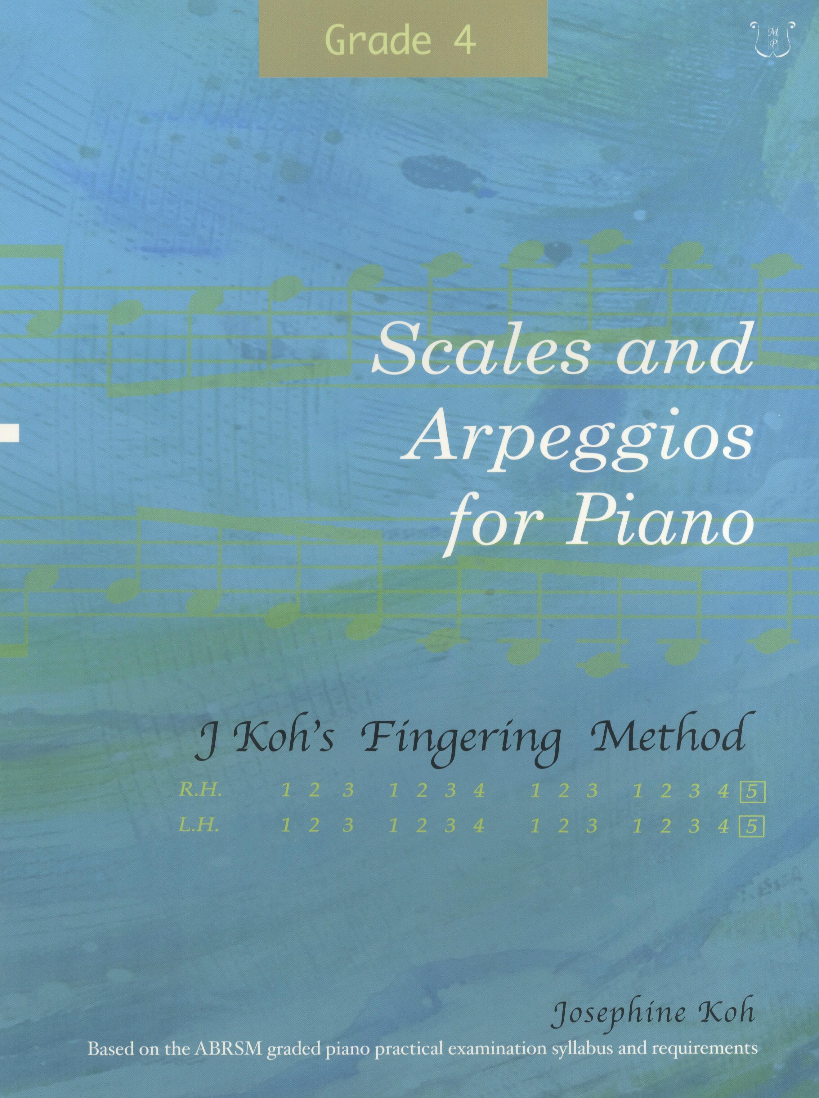 Josephine Koh: Scales and Arpeggios For Piano Grade 4: Piano: Instrumental Tutor