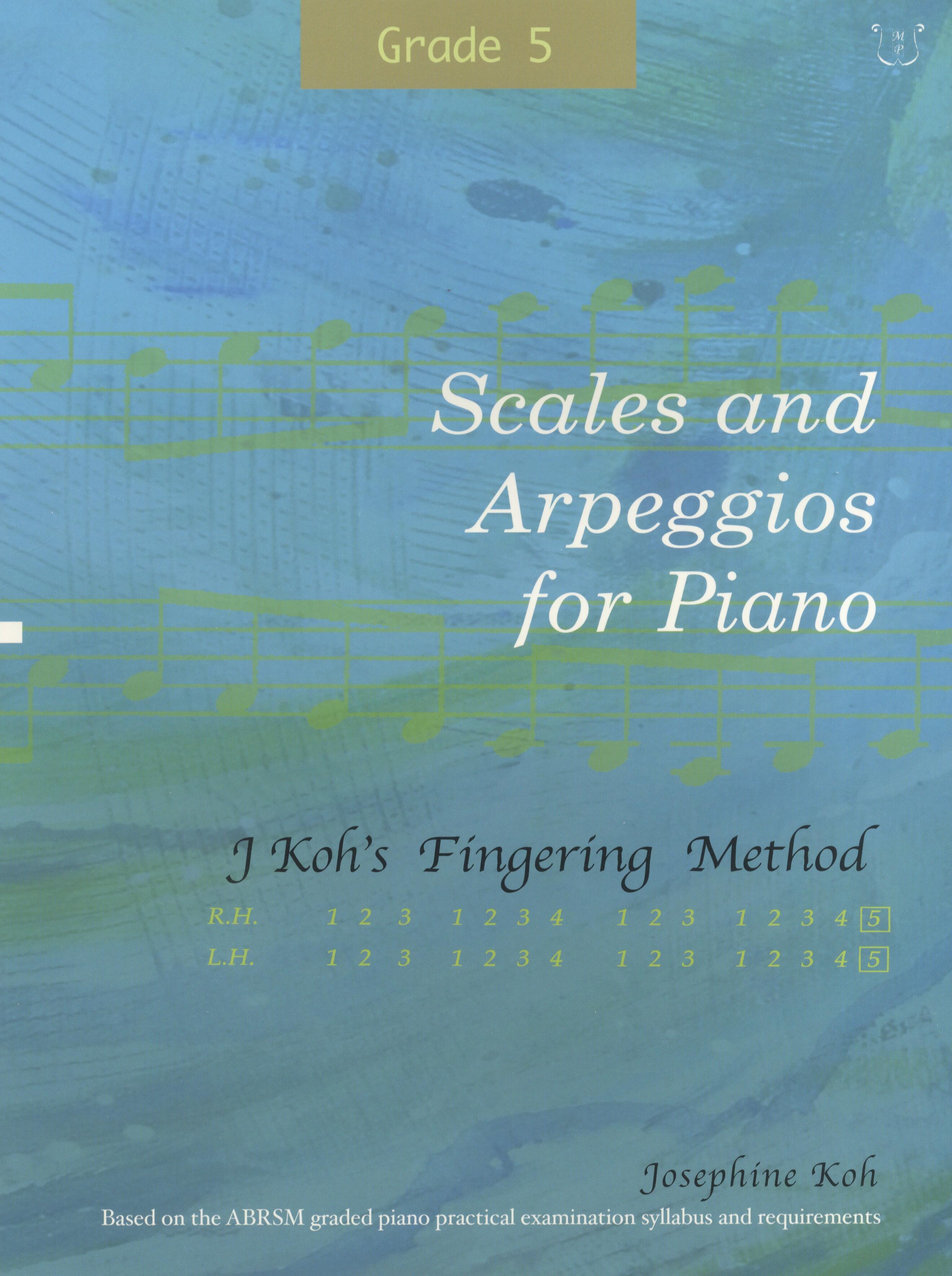 Josephine Koh: Scales and Arpeggios For Piano Grade 5: Piano: Instrumental Tutor