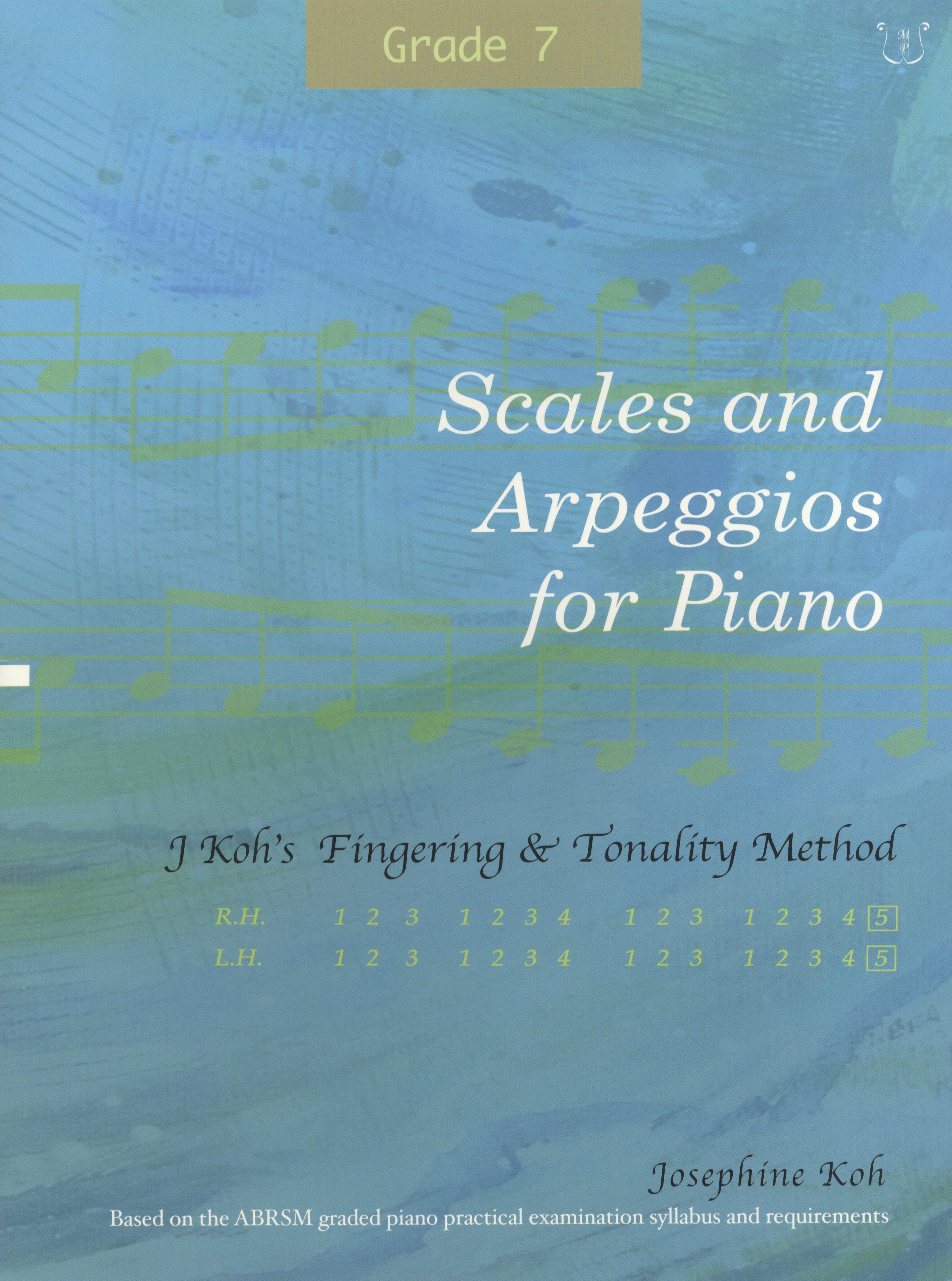 Josephine Koh: Scales and Arpeggios For Piano Grade 7: Piano: Instrumental Tutor
