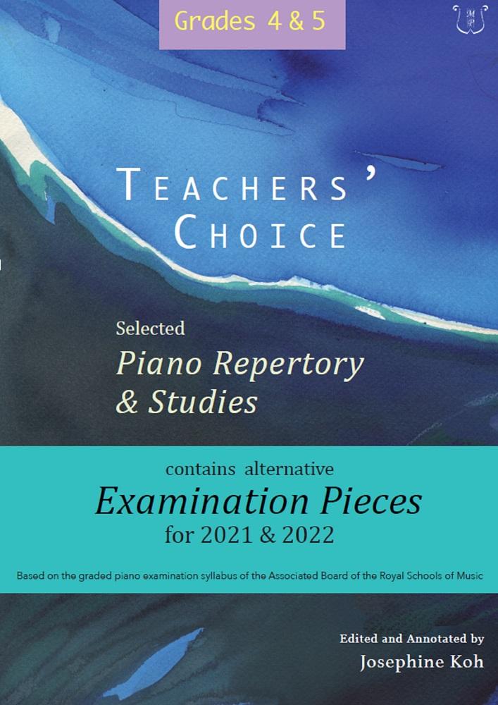 Teachers' Choice Exam Pieces 2021-22 Grades 4-5: Piano: Instrumental Album