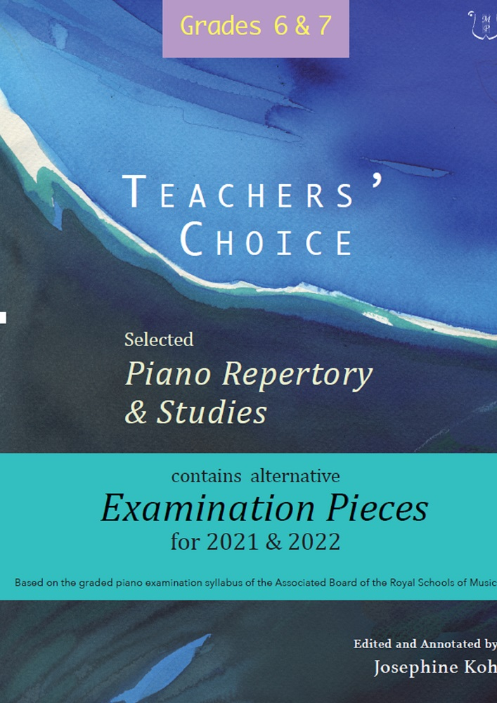 Teachers' Choice Exam Pieces 2021-22 Grades 6-7: Piano: Instrumental Album