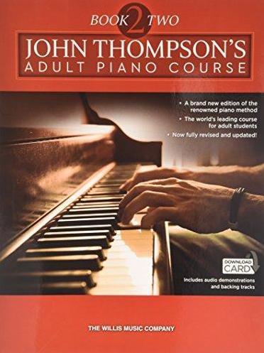 John Thompson's Adult Piano Course Book 2 & Audio: Piano: Instrumental Tutor