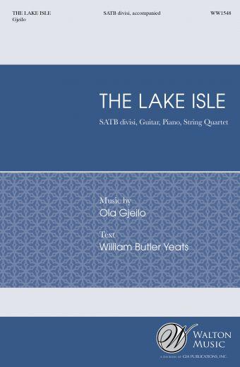 Ola Gjeilo: The Lake Isle: SATB: Vocal Score