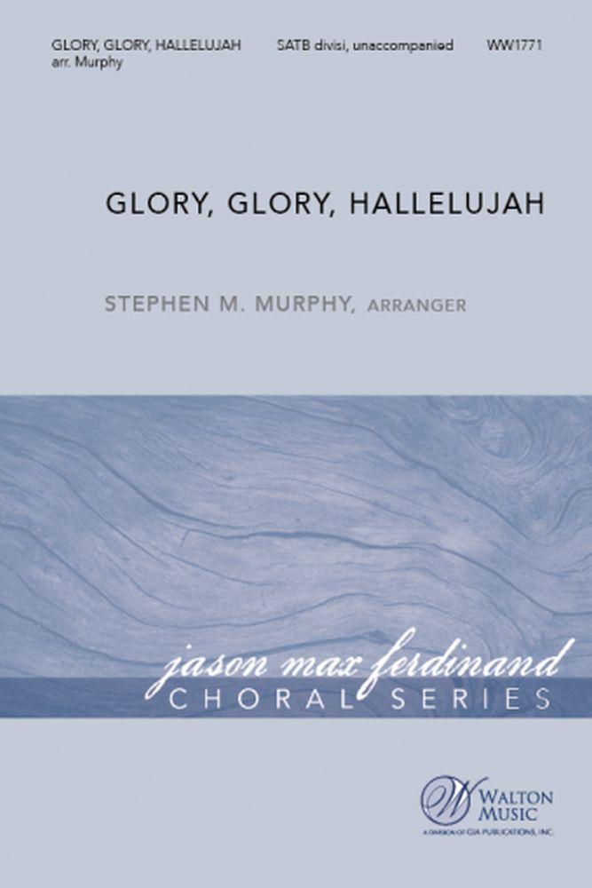 Glory Glory Hallelujah: SATB: Vocal Score