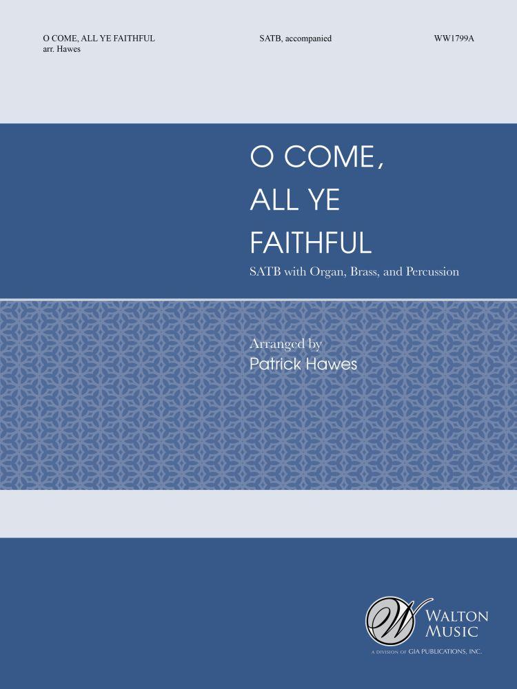 Adeste Fidelis: O Come  All Ye Faithful: SATB: Score & Parts