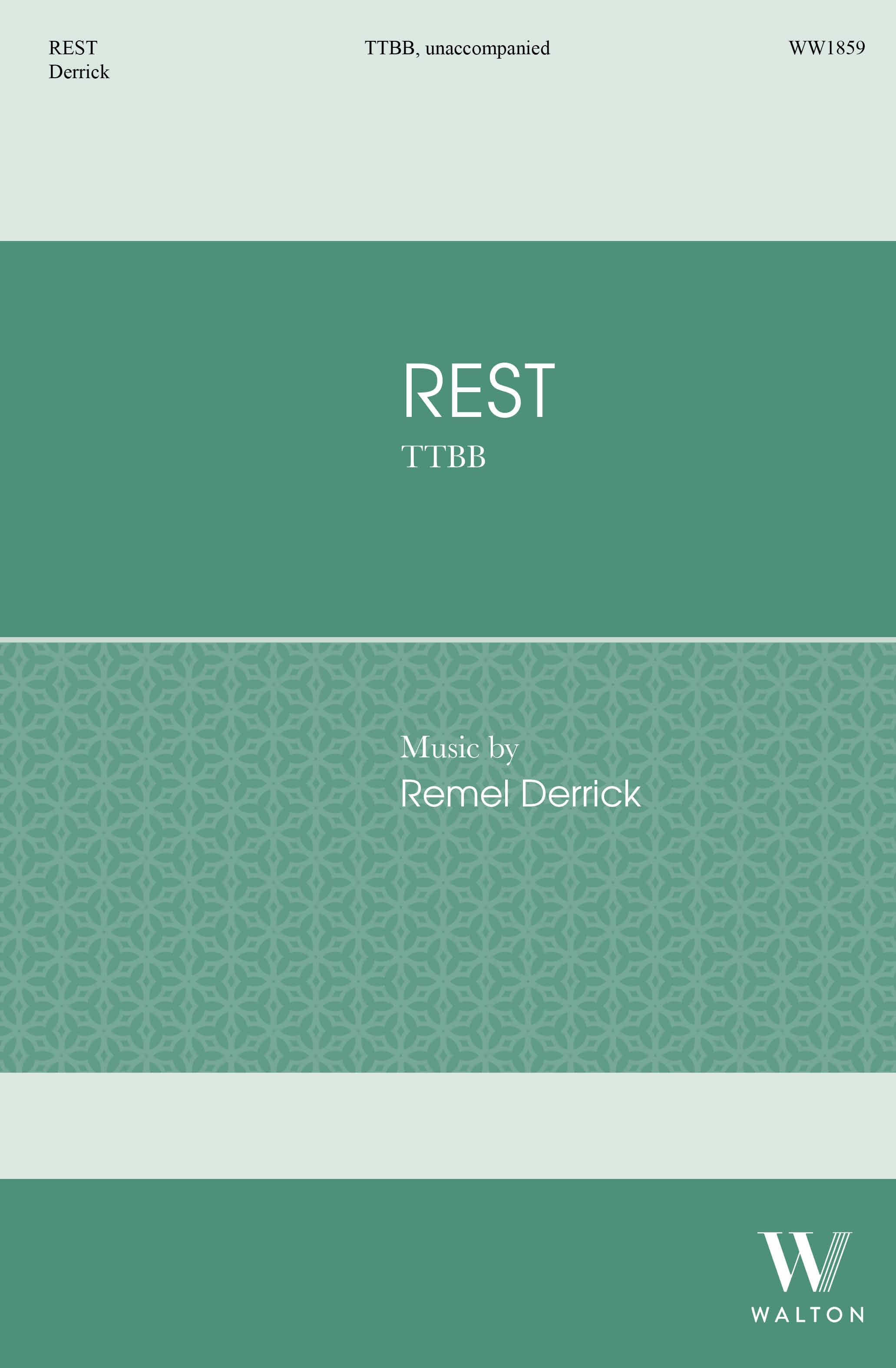 Remel Derrick: Rest: Lower Voices A Cappella: Choral Score