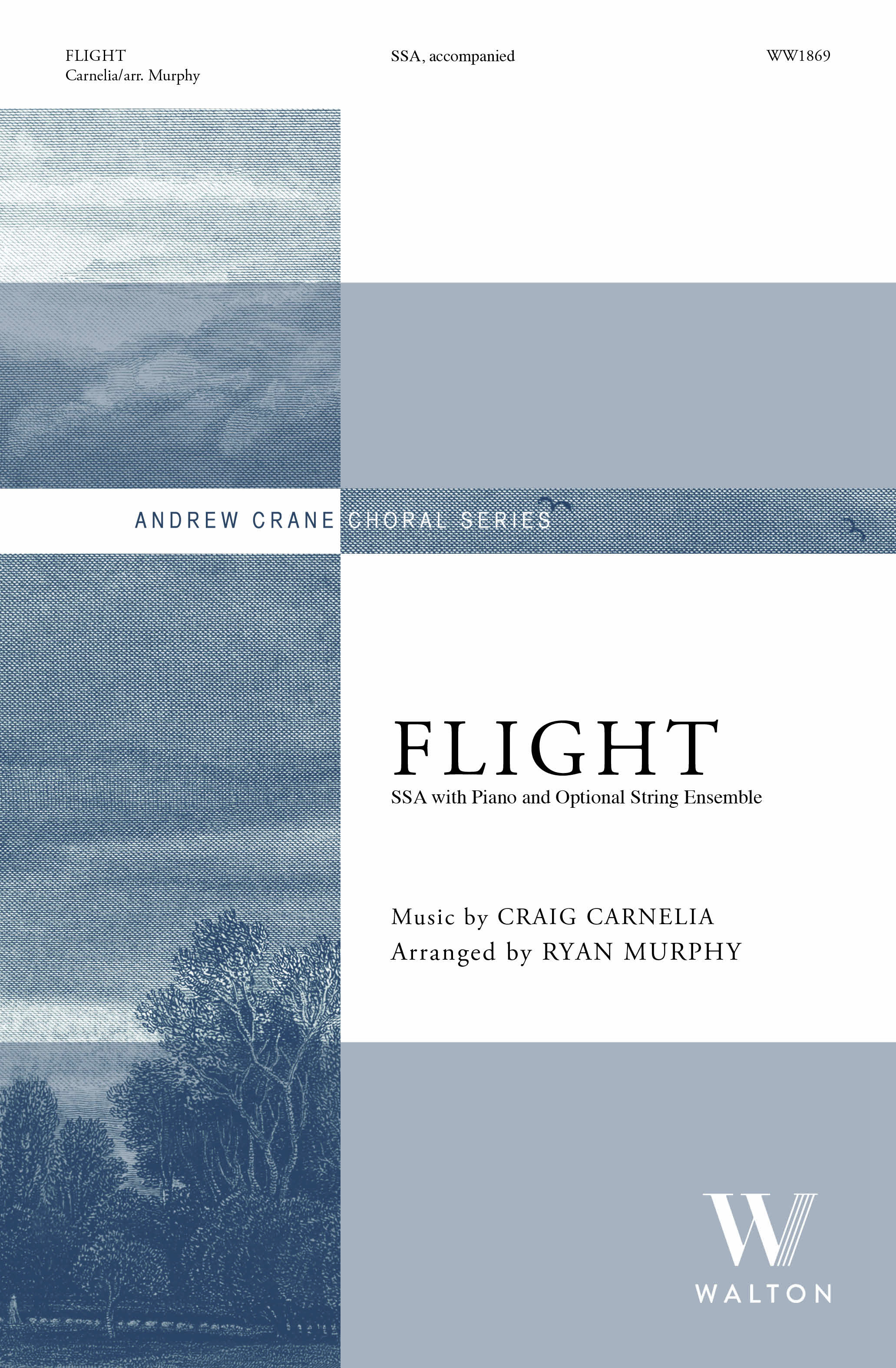 Craig Carnelia: Flight: Upper Voices and Accomp.: Choral Score