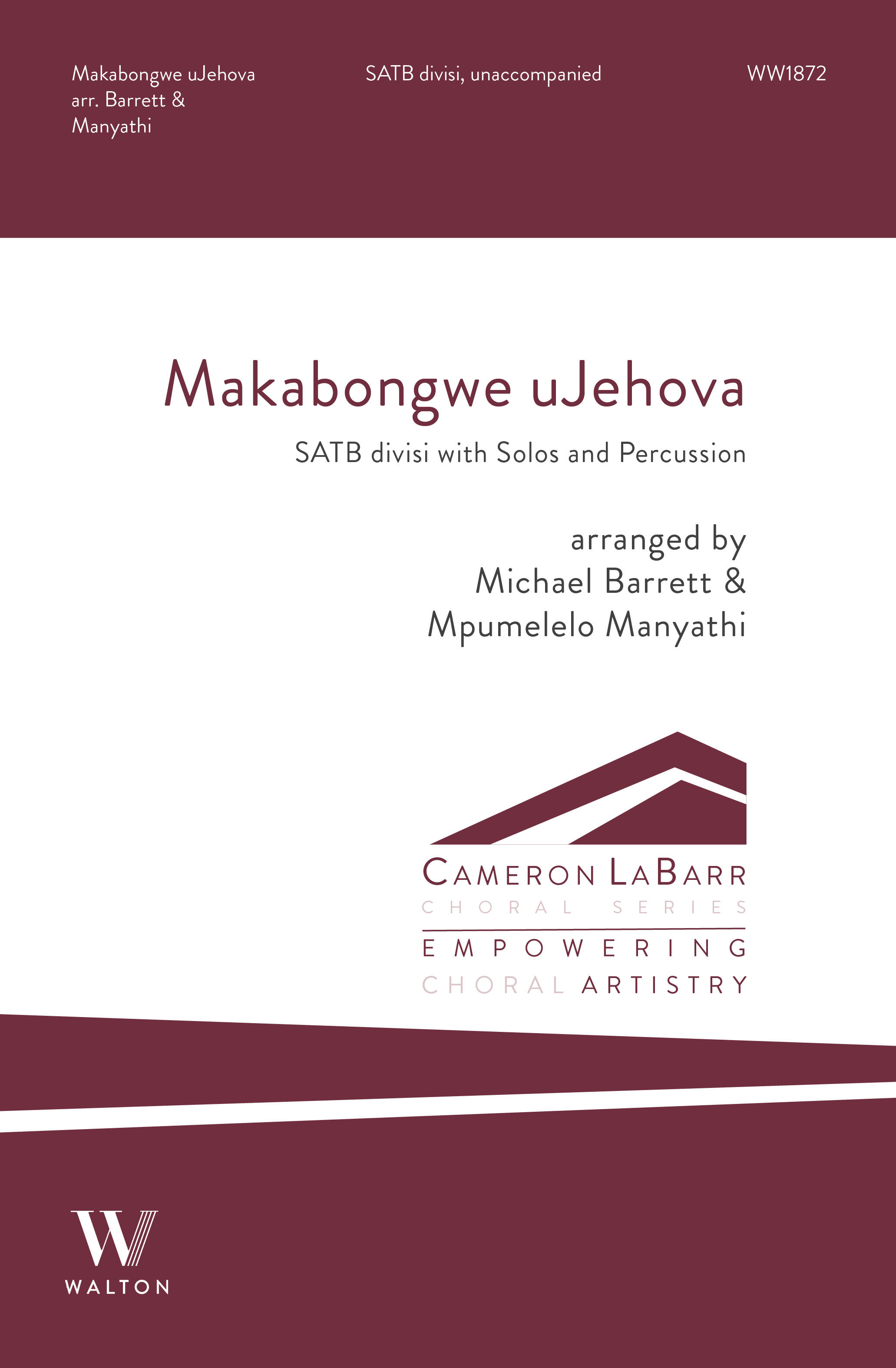 Makabongwe uJehova: Mixed Choir A Cappella: Choral Score