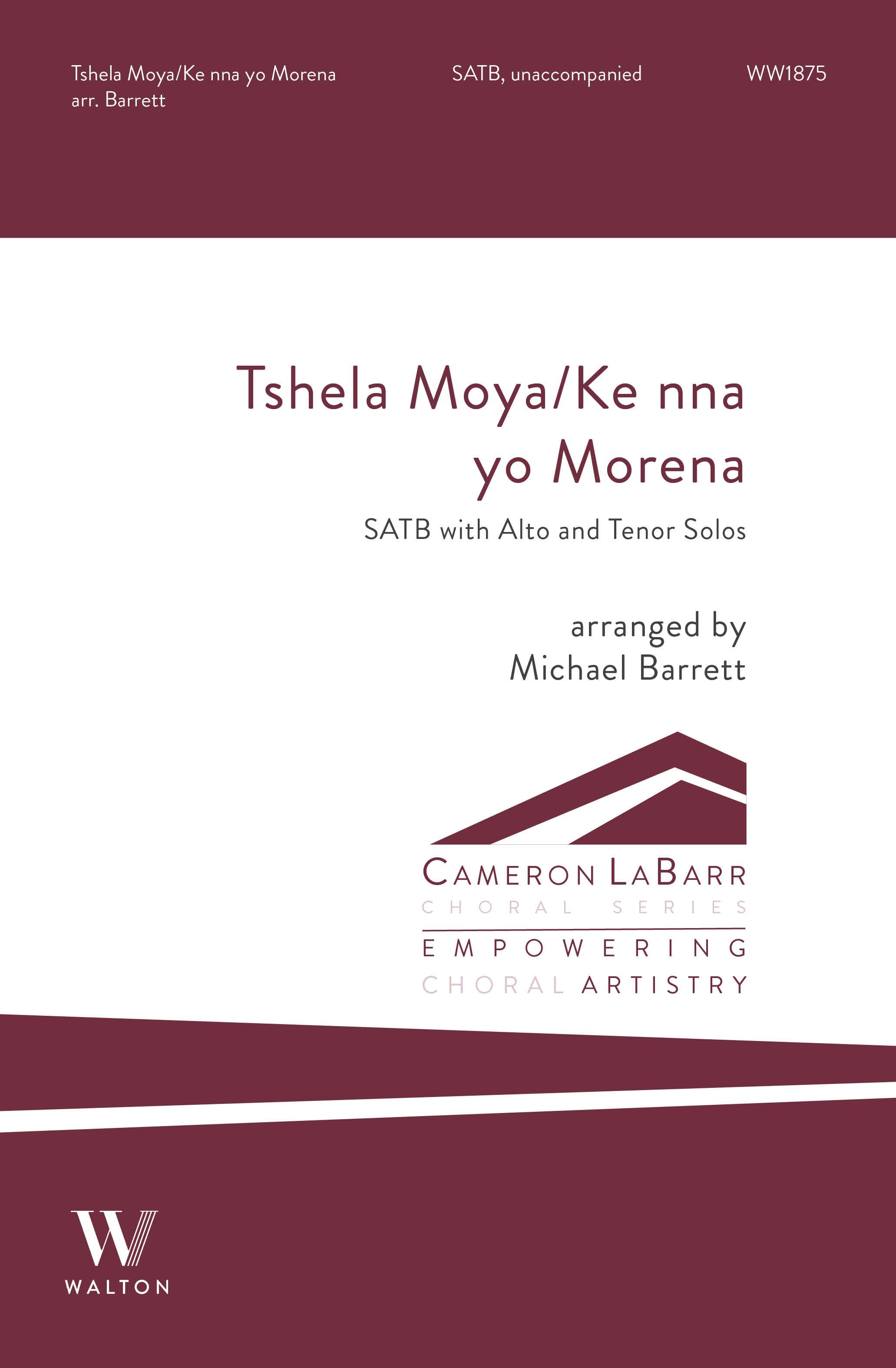 Tshela Moya/Ke nna yo Morena: Mixed Choir A Cappella: Choral Score