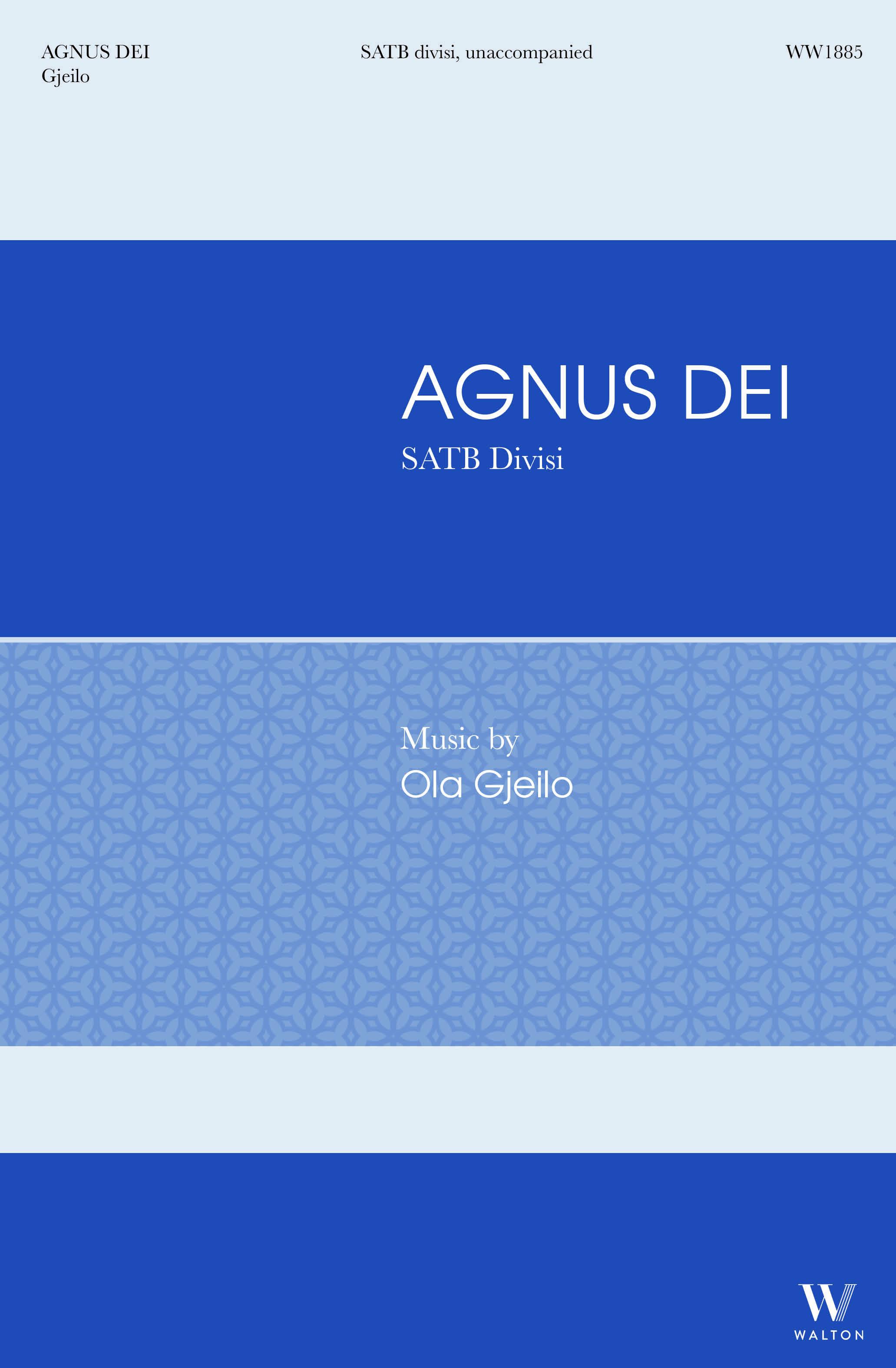 Ola Gjeilo: Agnus Dei: Mixed Choir A Cappella: Choral Score