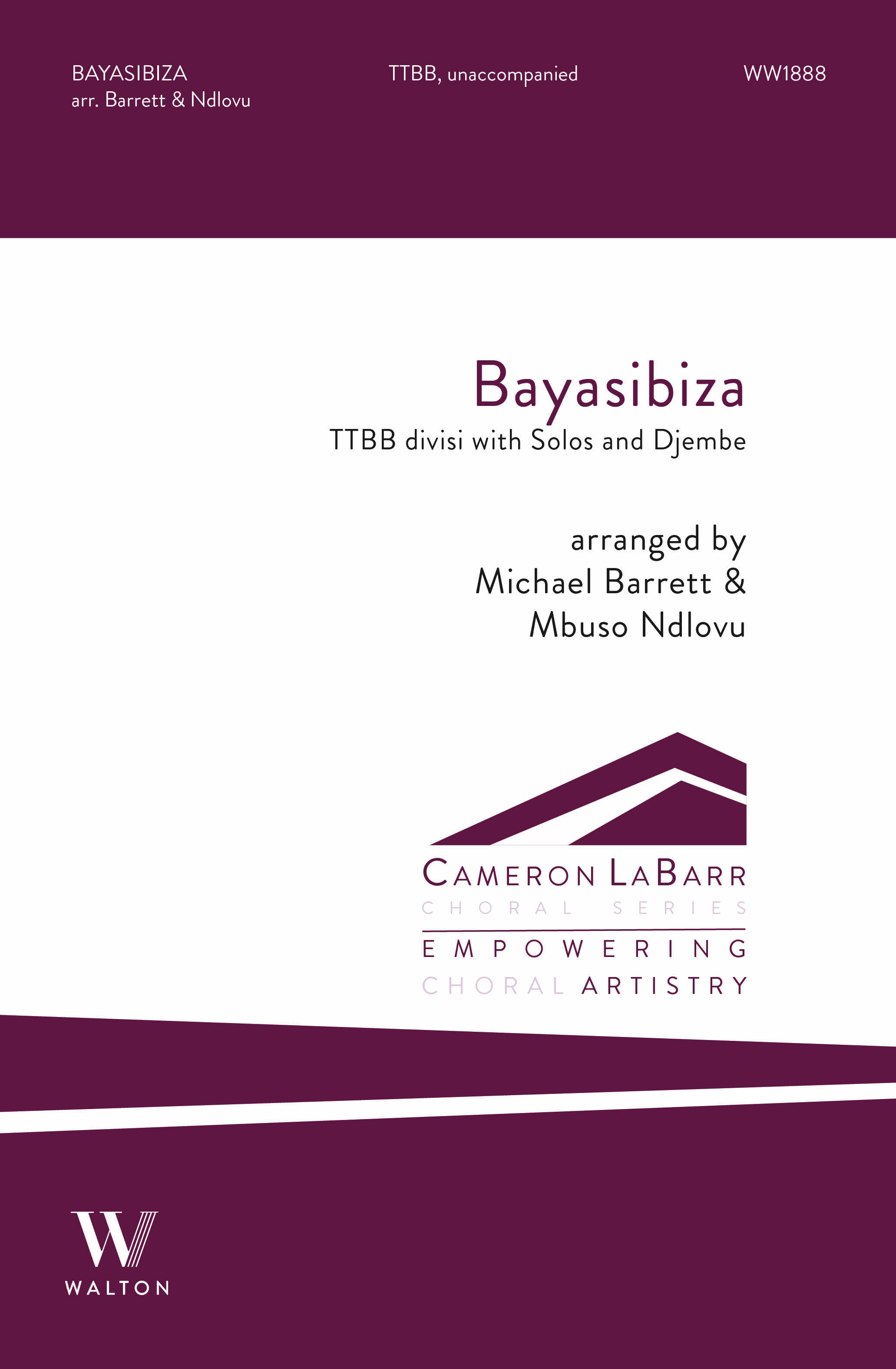 Bayasibiza: Lower Voices A Cappella: Choral Score