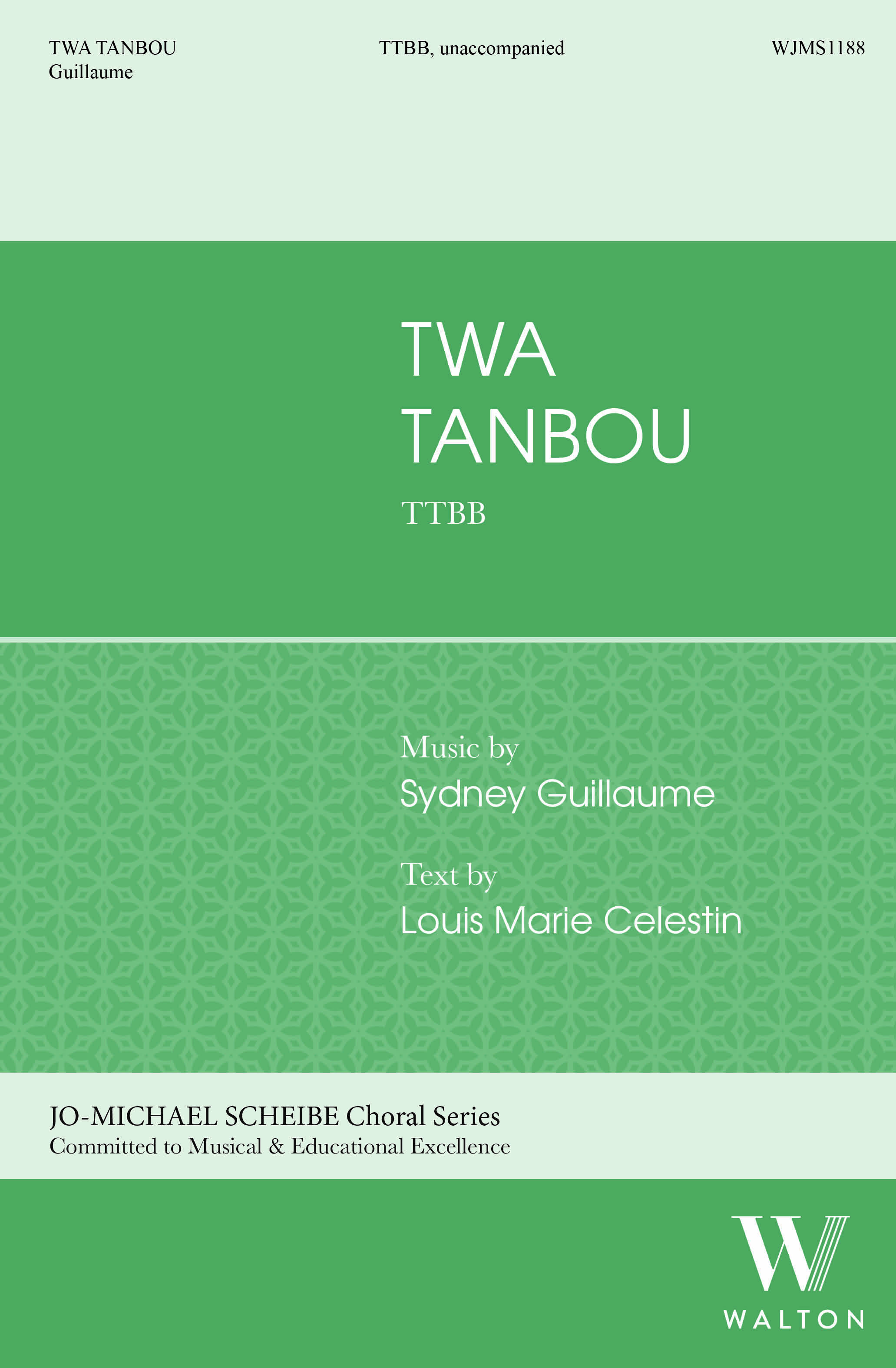 Sydney Guillaume: Twa Tanbou: Lower Voices A Cappella: Choral Score