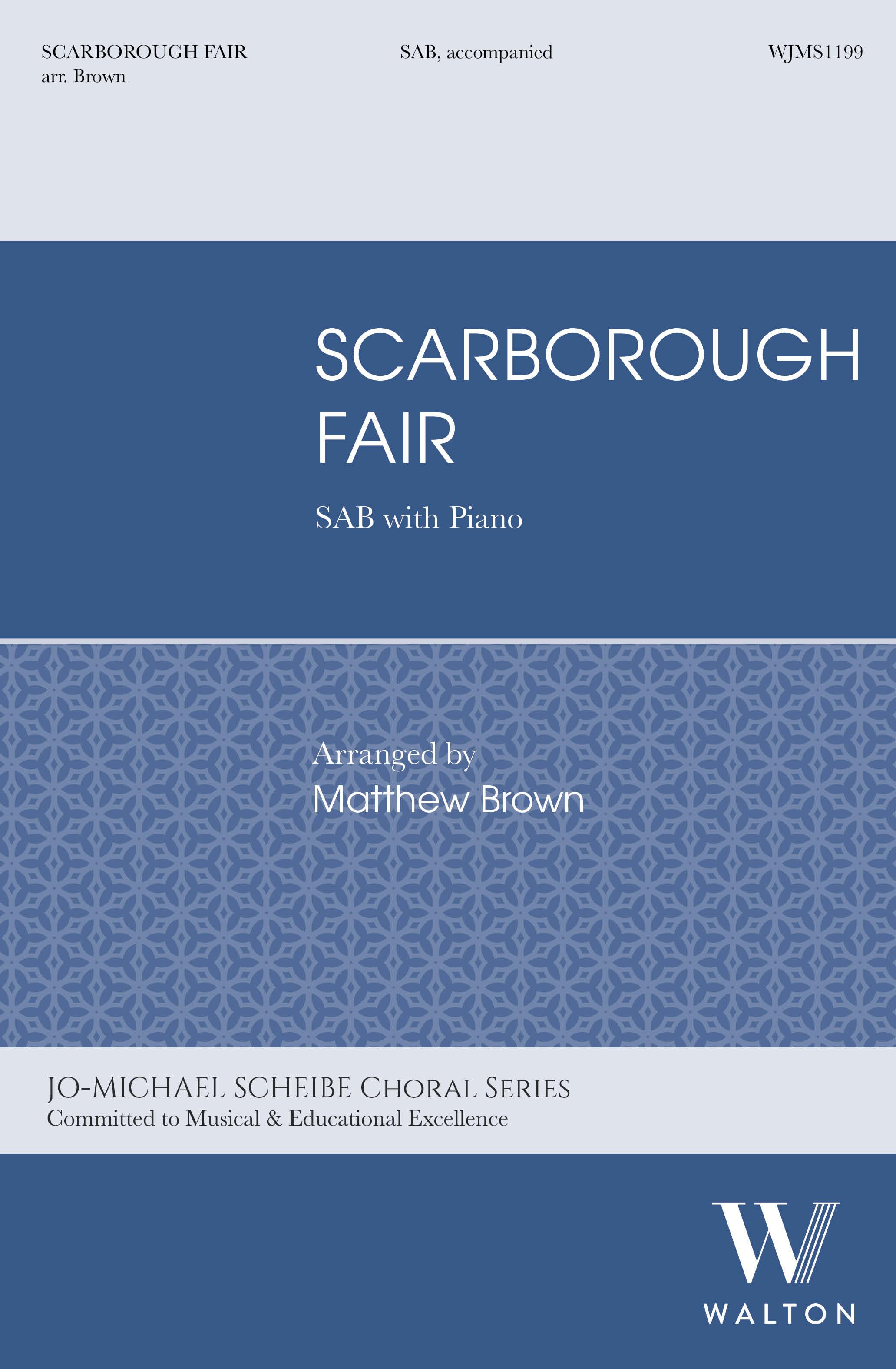Scarborough Fair: Mixed Choir and Piano/Organ: Choral Score