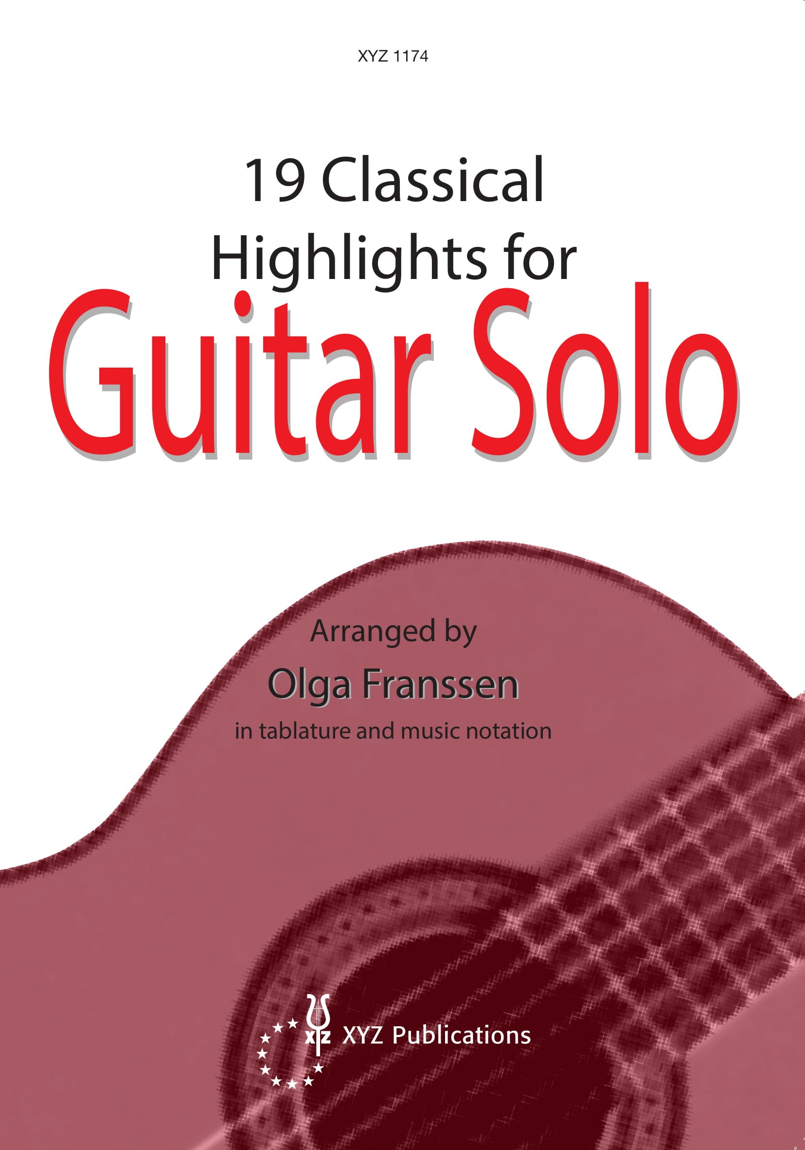 Olga Franssen: 19 Classical Highlights for Guitar Solo: Guitar: Instrumental