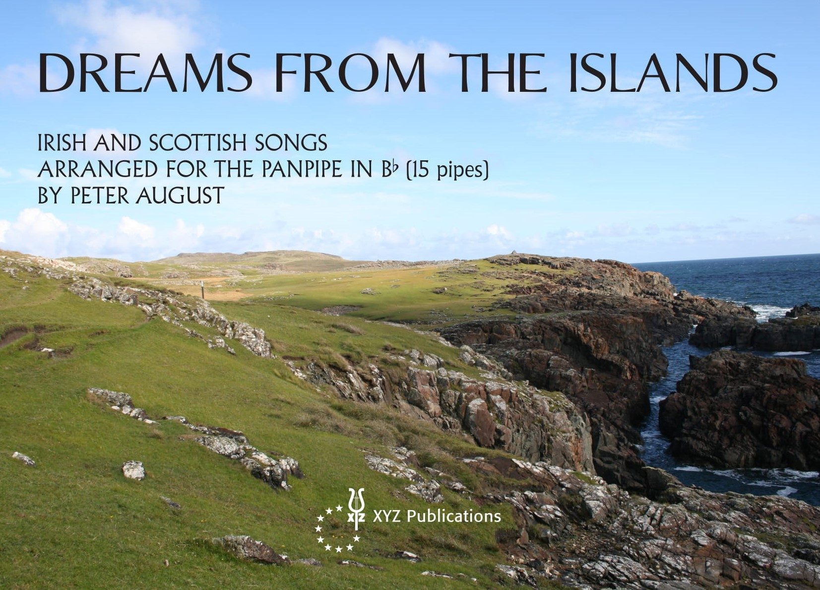 August: Dreams From The Islands: Panpipes: Instrumental Album