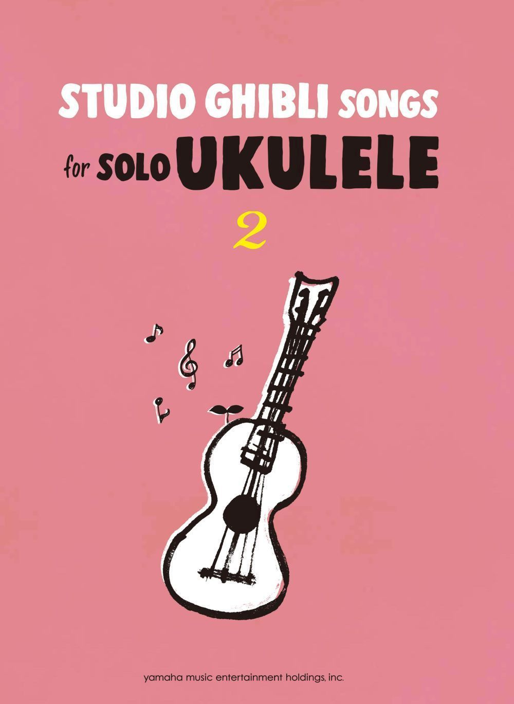 Studio Ghibli Songs for Solo Ukulele Vol.2/English: Ukulele: Instrumental Album
