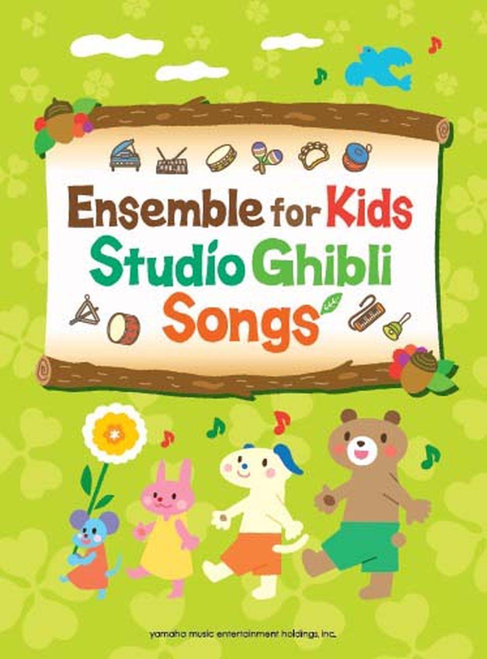 Ensemble for Kids - Studio Ghibli Songs/English: Chamber Ensemble: Score and