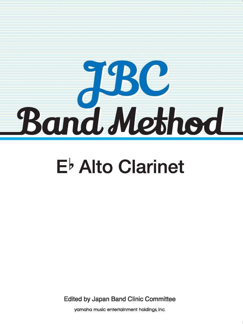 JBC Band Method Eb Alto Clarinet: Concert Band: Part
