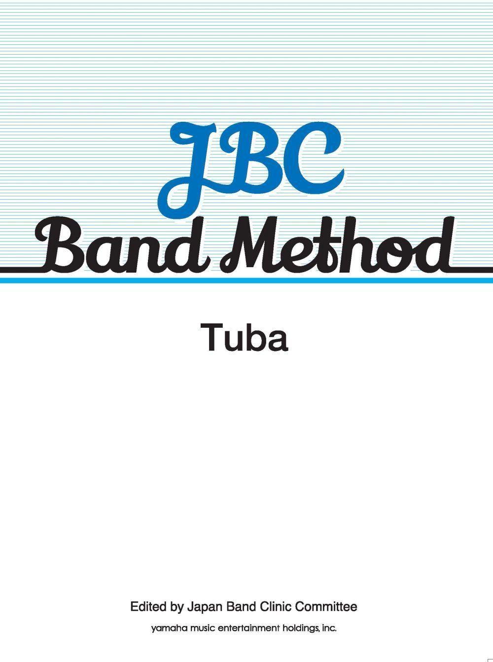 JBC Band Method Tuba: Concert Band: Part