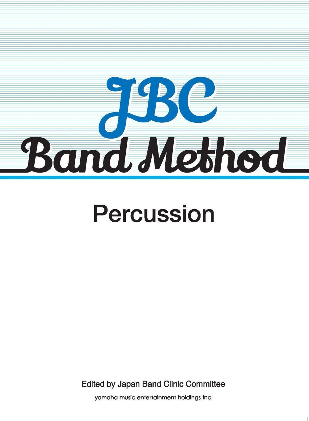 JBC Band Method Percussion: Concert Band: Part