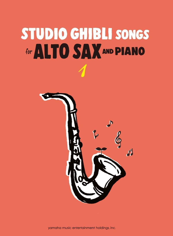 Studio Ghibli Songs for Alto Sax Vol.1/English: Alto Saxophone: Instrumental