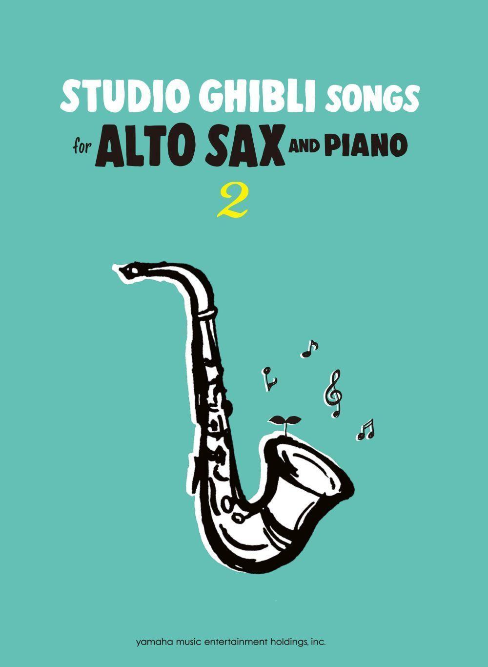 Studio Ghibli Songs for Alto Sax Vol.2/English: Alto Saxophone: Instrumental