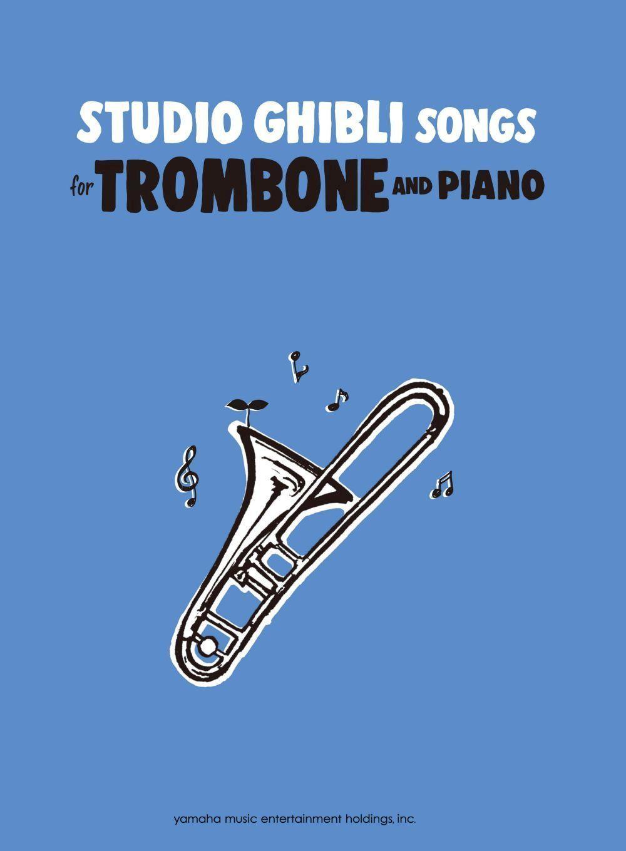 Studio Ghibli Songs for Trombone/English: Trombone: Instrumental Album
