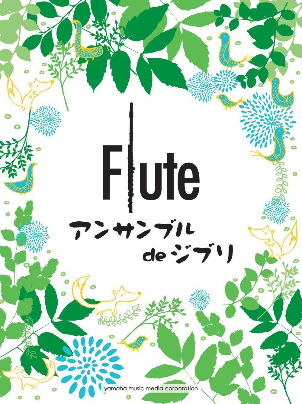 Ghibli Songs for Flute Ensemble: Flute Ensemble: Score and Parts