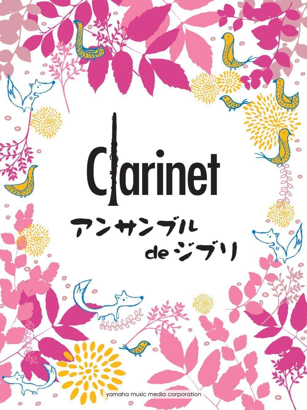 Ghibli Songs for Clarinet Ensemble: Clarinet Ensemble: Score and Parts