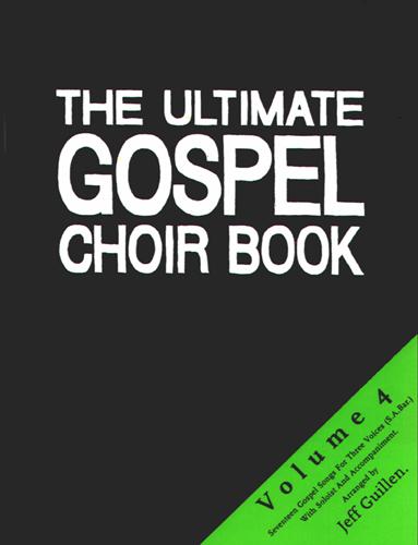 The Ultimate Gospel Choir Book 4: 2-Part Choir