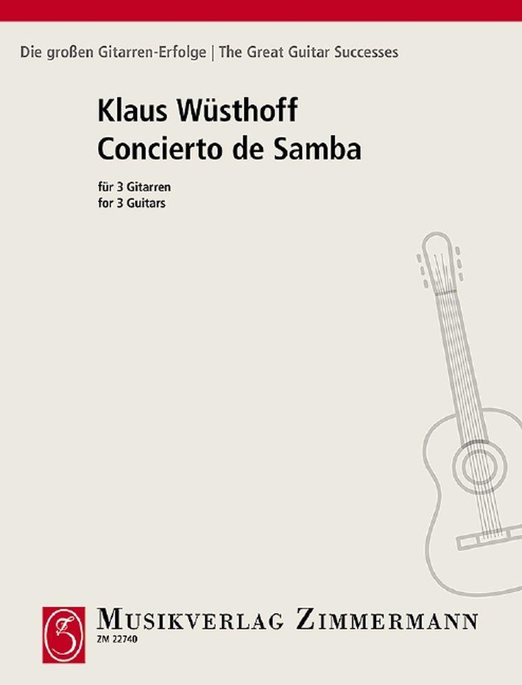 Klaus Wuesthoff: Concierto de Samba: Guitar Ensemble: Instrumental Work