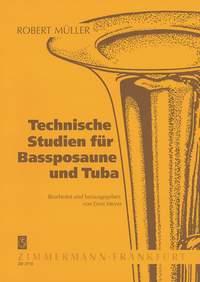 Robert Müller: Technische Studien für Bassposaune und Tuba: Trombone or Tuba:
