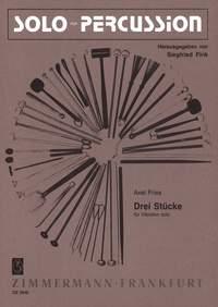 Axel Fries: Drei Stücke: Vibraphone: Instrumental Work