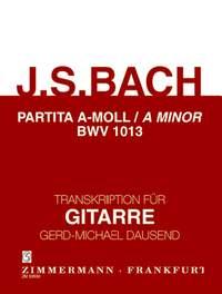 Johann Sebastian Bach: Partita A Minor BWV 1013 For Guitar: Guitar: Instrumental