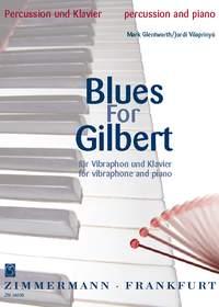 Mark Glentworth: Blues for Gilbert: Vibraphone: Score