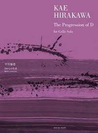 K. Hirakawa: The Progression Of D: Cello Solo: Instrumental Album