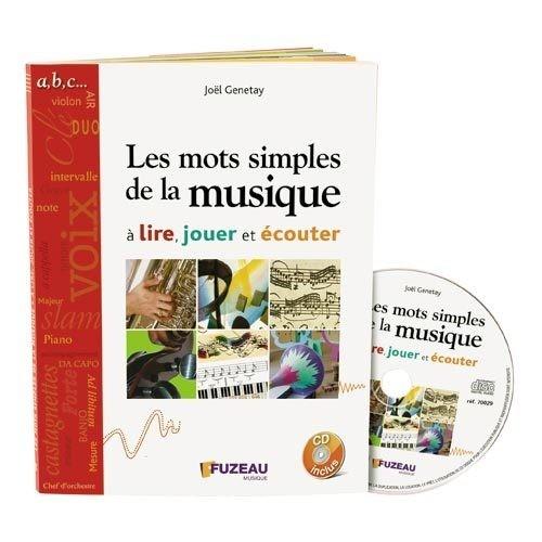 Les mots simples de la musique (Genetay, Joël)