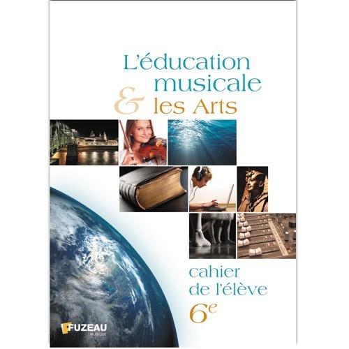 Cahier Elève Education Musicale Et Arts 6eme
